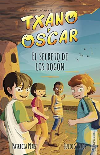 9788494841842: El secreto de los dogón: Las aventuras de Txano y Óscar: 4