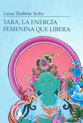 9788494869945: Tara, la energía femenina que libera