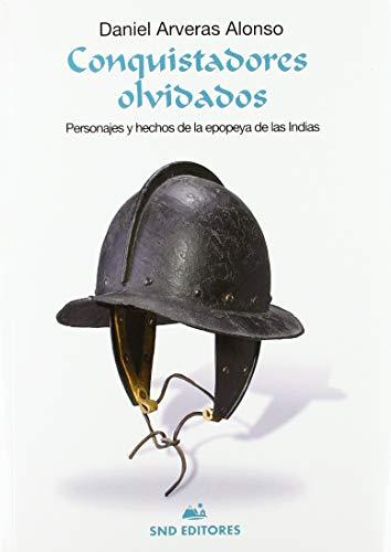 9788494921049: CONQUISTADORES OLVIDADOS