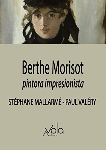9788494948541: Berthe Morisot: pintora imprtesionista (VOLA)