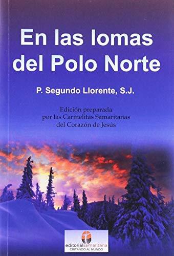 9788494997136: En Las Lomas del Polo Norte