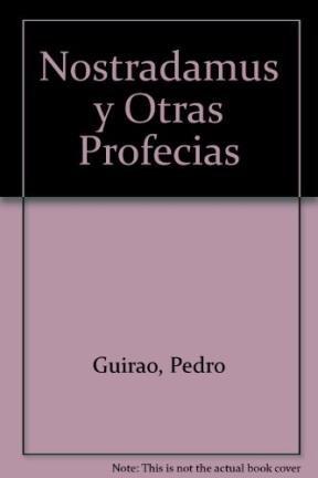 Nostradamus Y Otras Profesias (Spanish Edition): Guirao, P.