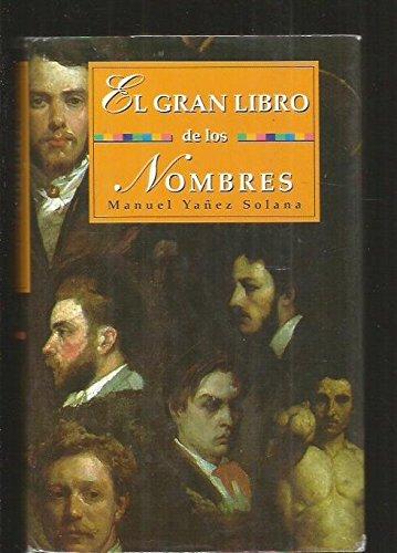 9788495002952: El Gran Libro De Los Nombres (Spanish Edition)