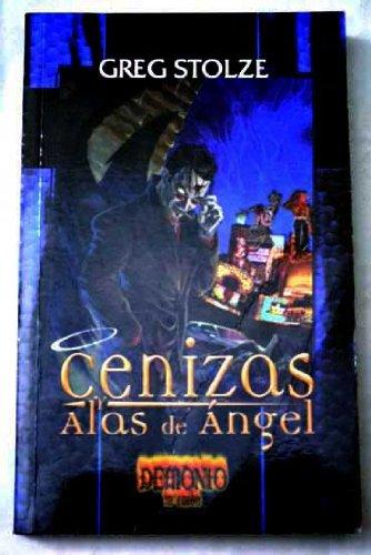 9788495024909: CENIZAS Y ALAS DE ANGEL