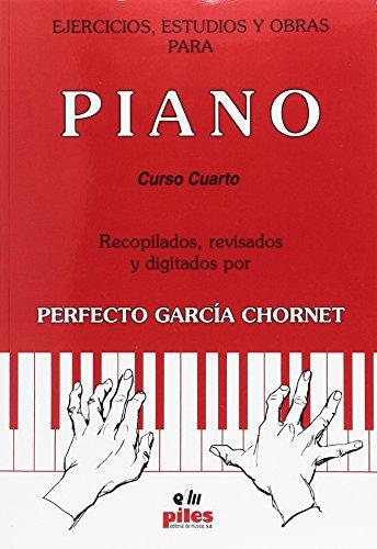 9788495026651: Ejercicios, estudios y obras para piano: cuarto curso