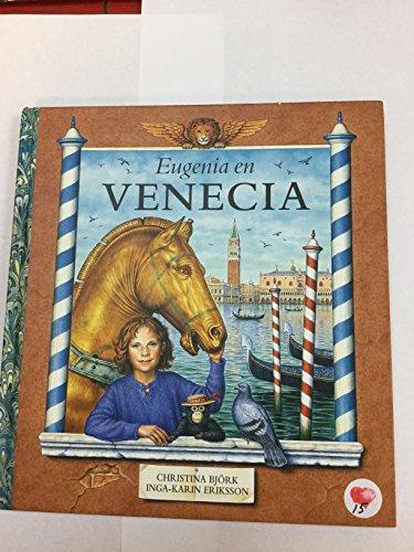 9788495040381: Eugenia en Venecia / Vendela in Venice (Spanish Edition)