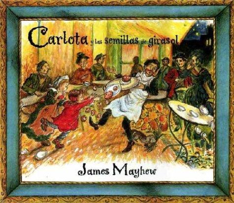 9788495040824: Carlota y las semillas de girasol (NO FICCION INFANTIL) (Spanish Edition)
