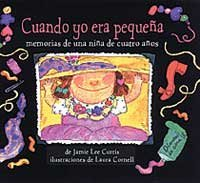 Cuando Yo Era Pequena = When I Was Little (Spanish Edition) (8495040948) by Jamie Lee Curtis