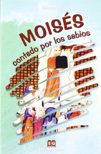 9788495042521: Moisés contado por los labios
