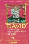 9788495042583: David, un hombre según el corazón de dios