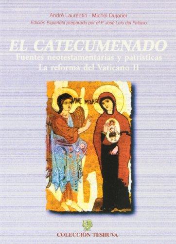 9788495042675: El catecumenado : fuentes neotestamentarias y patrísticas, la reforma del Vaticano II