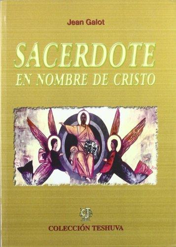 9788495042705: Sacerdote en nombre de cristo