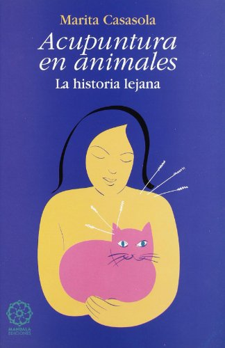 9788495052117: Acupuntura En Animales - La Historia Lejana