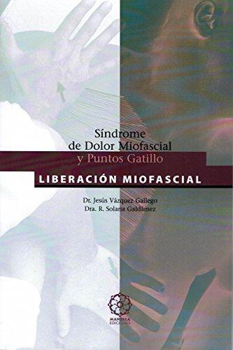 9788495052148: LIBERACIÓN MIOFASCIAL