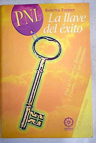 9788495052292: Pnl, La Llave Del Exito (3ª Ed.)