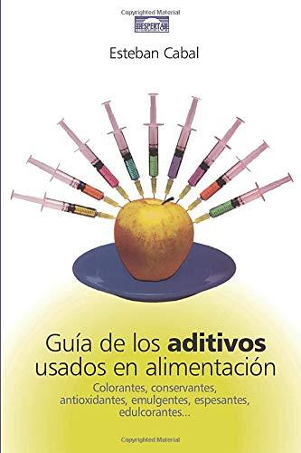 9788495052322: Guía De Los Aditivos Usados En Alimentacion