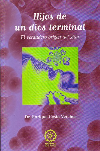 9788495052629: Hijos de un dios terminal