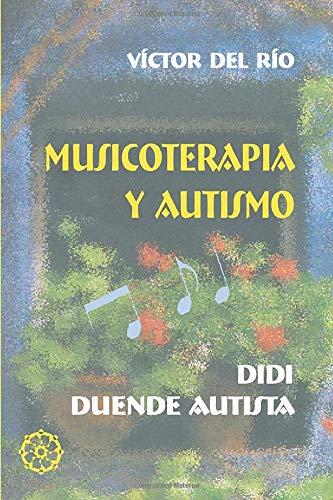 9788495052988: Musicoterapia Y Autismo
