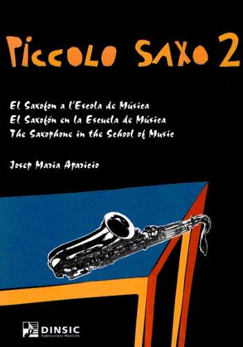 9788495055385: Piccolo Saxo 2