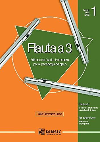 9788495055712: Flauta a 3 (I)