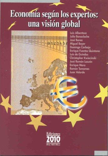 9788495058898: Economia segun los expertos: una vision global