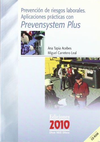 9788495058935: PREVENCION DE RIESGOS LABORALES. APLICACIONES PRACTICAS CON PREVE NSYSTEM PLUS (INCLUYE CD-ROM)