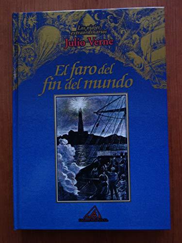9788495060143: Los viajes extraordinarios de Julio Verne: El faro del fin del mundo: Vol.(10)