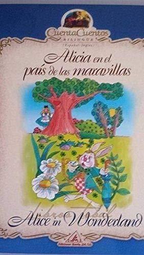 Alicia en el Pais de las Maravillas / Alice in Wonderland (Spanish and English Edition): Lewis ...