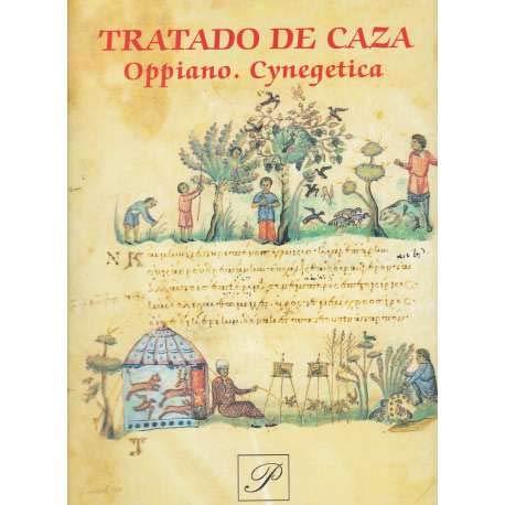 Tratado de Caza.Oppiano.Cynegetica .Biblioteca Nazionale Marciana de: Furlan Italo,Susy Marcon