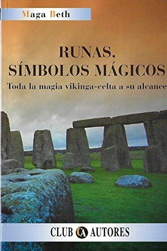 9788495067074: Runas, símbolos mágicos: toda la magia vikinga-celta a su alcance