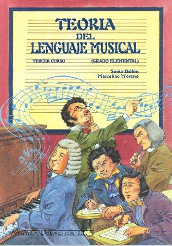 9788495069122: Teoría del lenguaje musical, 3 curso, grado elemental