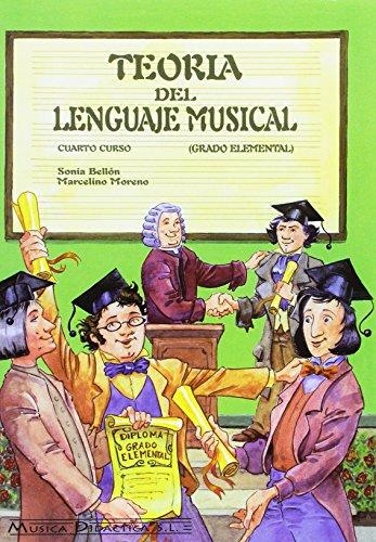 9788495069153: Teoría del lenguaje musical, IV curso, grado elemental