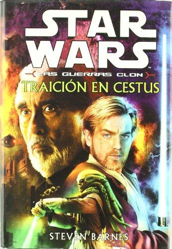 TRAICION EN CESTUS. SW LAS GUERRAS CLON. (9788495070425) by Steven Barnes