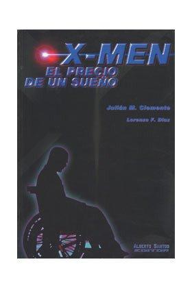 9788495070517: X-Men. El precio de un sueño