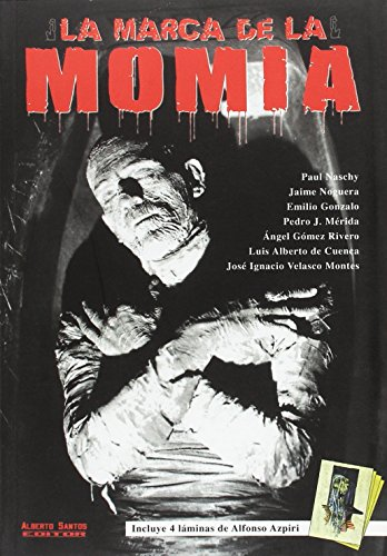 9788495070593: La marca de la momia