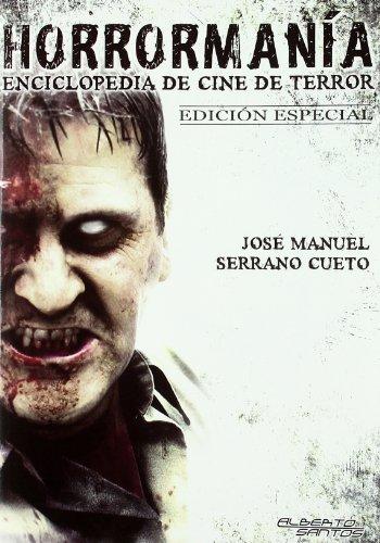 9788495070722: Horrormanía.Enciclopedia del cine de terror. Edición Especial