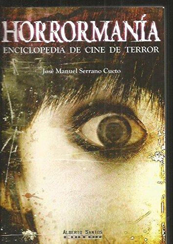 9788495070999: Horrormanía. Enciclopedia de cine de terror (Nekrozine)