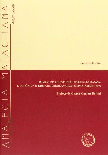 9788495073693: Diario De Un Estudiante De Salamanca/ La Crónica Inédita De Girolamo Da Sommaia 1603-1607