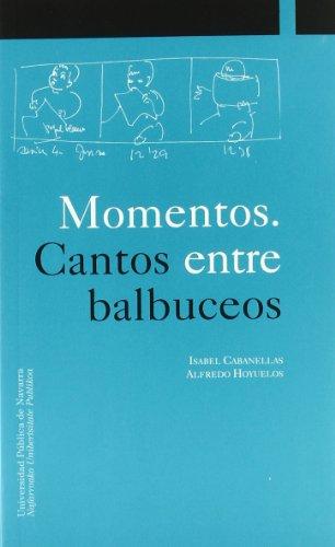9788495075147: Momentos. Cantos entre balbuceos (Colección Ciencias Sociales)