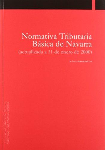 9788495075406: Normativa tributaria básica de Navarra