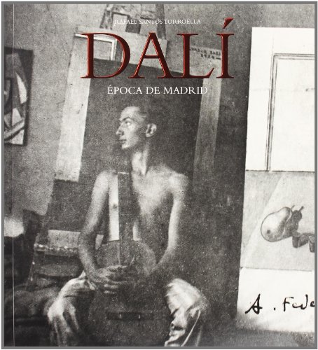 9788495078285: Dali, epoca de Madrid