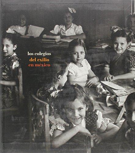 9788495078339: Los Colegios del Exilio En Mexico (Spanish Edition)