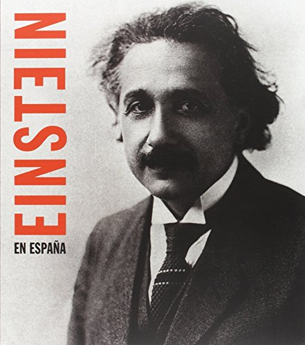 9788495078346: Einstein En Espa~na (Spanish Edition)