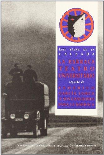 9788495078872: La Barraca, teatro universitario (Spanish Edition)