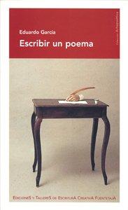 9788495079626: Escribir un poema (Arte Poética)