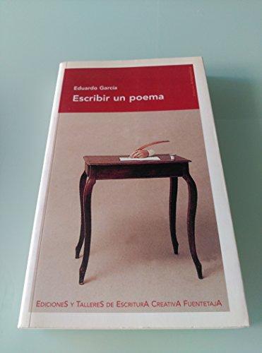 9788495079930: Escribir Un Poema
