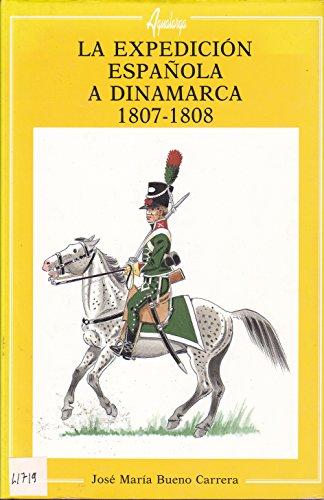 9788495088031: Expedicion española a Dinamarca 1807-1808