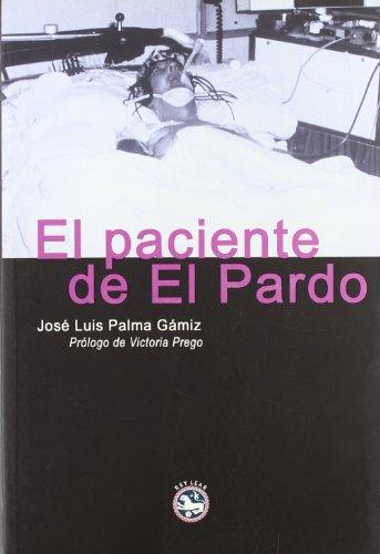9788495088154: Paciente De El Pardo, El