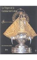 9788495088529: La virgen de la caridad del cobre/ The Lady of Charity: Simbolo De Cubania (Spanish Edition)