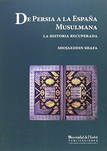 9788495089434: De Persia a la España musulmana: La Historia recuperada (Arias montano)